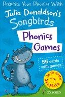 JULIA DONALDSON'S SONGBIRDS: PHONICS GAMES FLASHCARDS