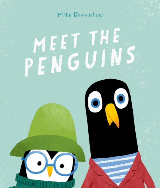 MEET THE PENGUINS