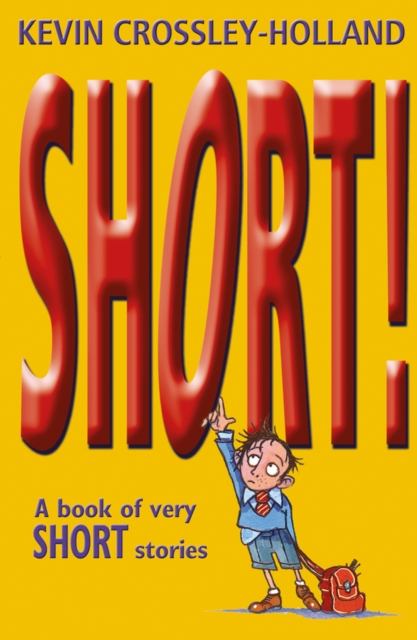 SHORT! : A BOOK OF VERY SHORT STORIES