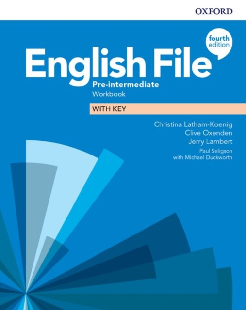 ENGLISH FILE 4TH EDITION PRE-INTERMEDIATE. WORKBOOK WITH KEY
