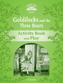 CT3 - GOLDILOCKS AND THE THREE BEARS ACTIVITY BOOK AND PLAY