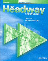 NEW HEADWAY BEGINNER WORKBOOK WITH KEY