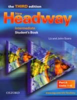 NEW HEADWAY 3RD EDITION INTERMEDIATE STUDENT'S BOOK A