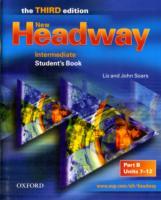 NEW HEADWAY 3RD EDITION INTERMEDIATE STUDENT'S BOOK B