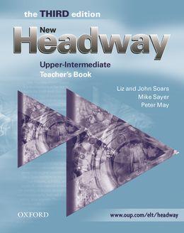 NEW HEADWAY 3RD EDITION UPPER-INTERMEDIATE TEACHER'S BOOK