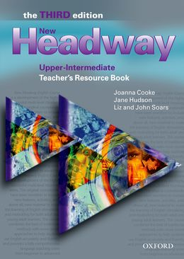 NEW HEADWAY 3RD EDITION UPPER-INTERMEDIATE TEACHER'S RESOURCE BOOK