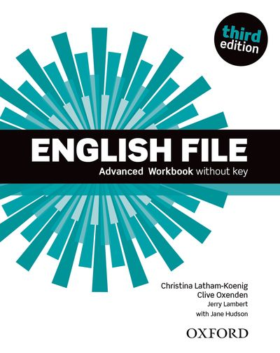 ENGLISH FILE 3RD EDITION ADVANCED WORKBOOK WITHOUT KEY