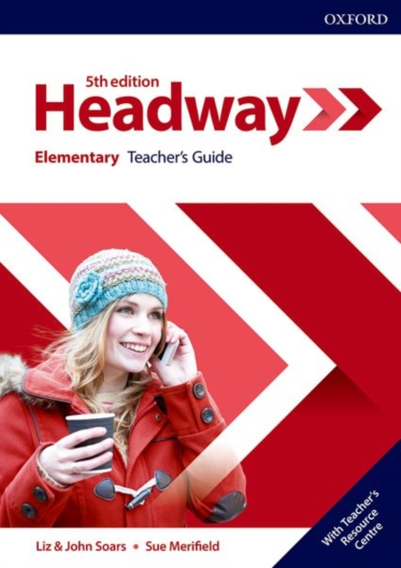 HEADWAY 5TH EDITION ELEMENTARY TEACHER'S GUIDE WITH TEACHER'S RESSOURCE CENTER