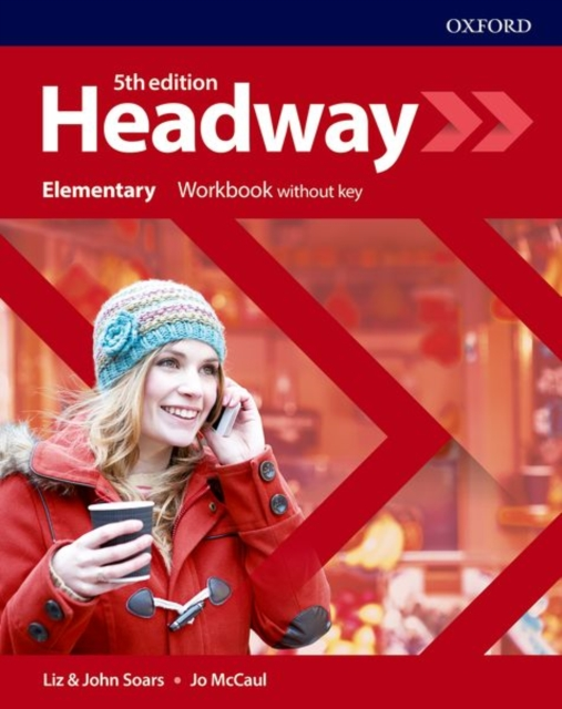 HEADWAY 5TH EDITION ELEMENTARY WORKBOOK WITHOUT ANSWERS