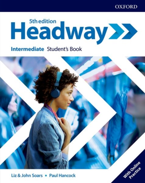 HEADWAY 5TH EDITION INTERMEDIATE STUDENT'S BOOK WITH ONLINE PRACTICE