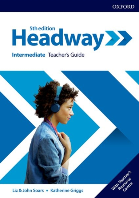 HEADWAY 5TH EDITION INTERMEDIATE TEACHER'S GUIDE WITH TEACHER'S RESSOURCE CENTER
