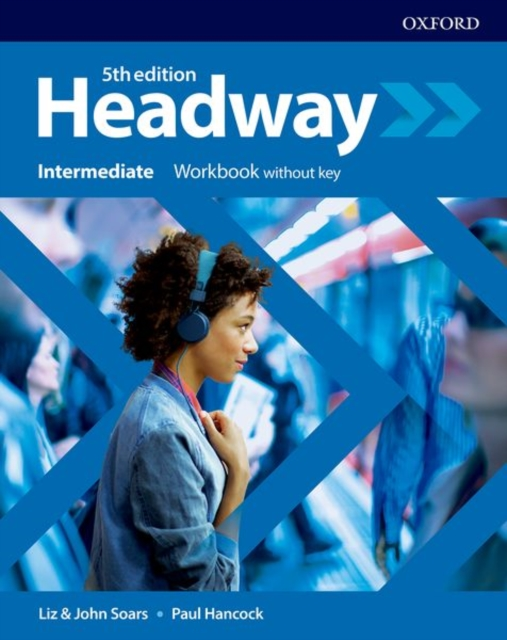 HEADWAY 5TH EDITION INTERMEDIATE WORKBOOK WITHOUT ANSWERS