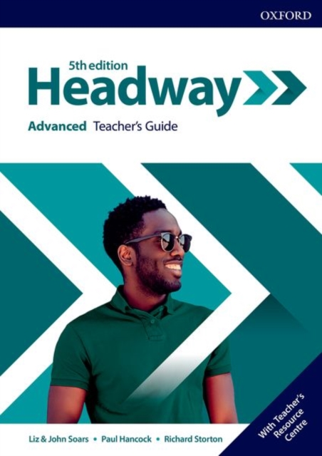 HEADWAY 5TH EDITION ADVANCED TEACHER'S GUIDE WITH TEACHER'S RESOURCE CENTER