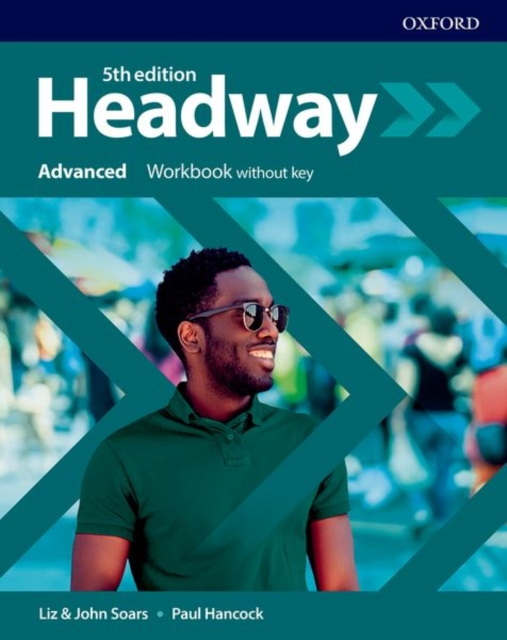 HEADWAY 5TH EDITION ADVANCED WORKBOOK WITHOUT ANSWERS