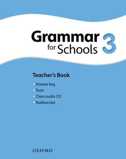 OXFORD GRAMMAR FOR SCHOOLS 3 TEACHER'S BOOK AND AUDIO CD PACK