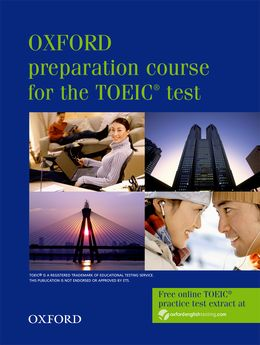 OXFORD PREPARATION COURSE FOR THE TOEIC TEST 2006 STUDENT'S BOOK