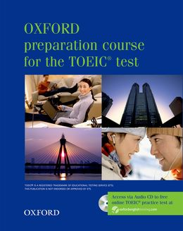 OXFORD PREPARATION COURSE FOR THE TOEIC TEST 2006 PACK
