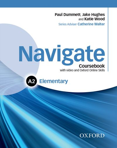 NAVIGATE ELEMENTARY A2 STUDENT'S BOOK WITH DVD-ROM AND AND ONLINE SKILLS