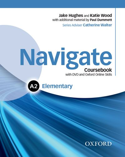 NAVIGATE ELEMENTARY A2 STUDENT'S BOOK WITH DVD-ROM, E-BOOK, ONLINE SKILLS, E-WBOOK & ONLINE PRACTICE