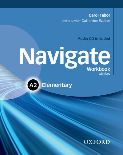 NAVIGATE ELEMENTARY A2 WORKBOOK WITH KEY AND CD PACK