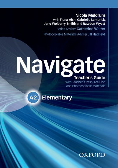 NAVIGATE ELEMENTARY A2 TEACHER'S BOOK AND TEACHER'S RESOURCE DISC PACK