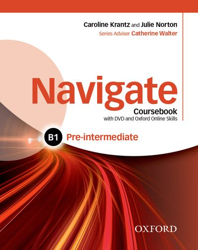 NAVIGATE PRE-INTERMEDIATE B1 STUDENT'S BOOK WITH DVD-ROM AND E-BOOK AND OOSP PACK
