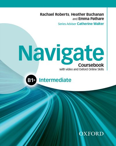 NAVIGATE INTERMEDIATE B1 STUDENT'S BOOK WITH DVD-ROM AND OOSP PACK