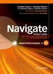 NAVIGATE B2 UPPER-INTERMEDIATE TEACHER'S GUIDE WITH TEACHER'S SUPPORT AND RESOURCE DISC