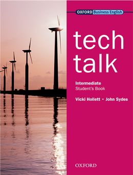 TECH TALK INTERMEDIATE STUDENT'S BOOK