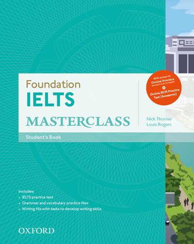 IELTS MASTERCLASS FOUNDATION STUDENT BOOK, ONLINE SKILLS PRACTICE  AND OET TEST PACK
