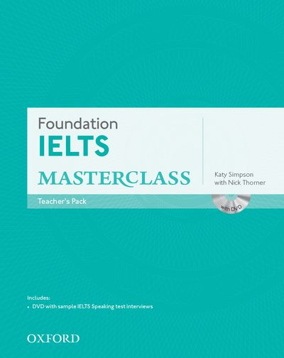 IELTS MASTERCLASS FOUNDATION TEACHER'S RESOURCE PACK