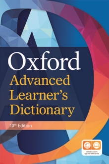 OXFORD ADVANCED LEARNER'S DICTIONARY: PAPERBACK (10TH EDITION)