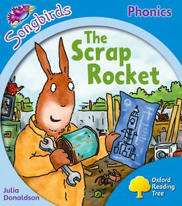 SCRAP ROCKET, THE - SONGBIRDS PHONICS / OXFORD READING TREE