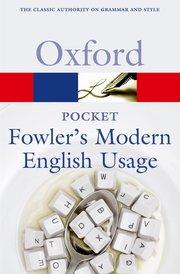 OXFORD POCKET FOWLER'S MODERN ENGLISH USAGE