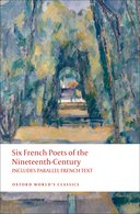 SIX FRENCH POETS OF THE 19TH CENTURY (INCLUDES PARALLEL FRENCH TEXT)