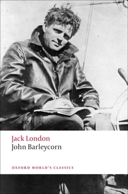JOHN BARLEYCORN : ALCOHOLIC MEMOIRS
