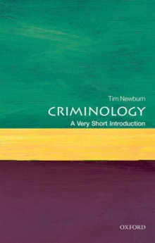 CRIMINOLOGY: A VERY SHORT INTRODUCTION