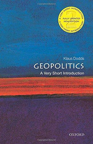 GEOPOLITICS : A VERY SHORT INTRODUCTION