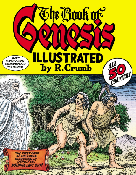 ROBERT CRUMB'S BOOK OF GENESIS : ILLUSTRATED