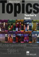 MACMILLAN TOPICS TEACHER'S PACK