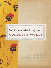 THE RSC SHAKESPEARE : COMPLETE WORKS