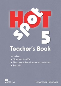 HOT SPOT 5 TEACHER'S BOOK + TEST CD (INCLUDES AUDIO CD)