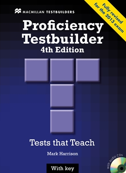NEW PROFICIENCY TESTBUIDER 4TH EDITION STUDENT?S BOOK WITH KEY PACK