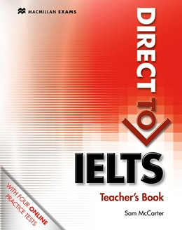 DIRECT TO IELTS TEACHER'S BOOK & WEBCODE PACK