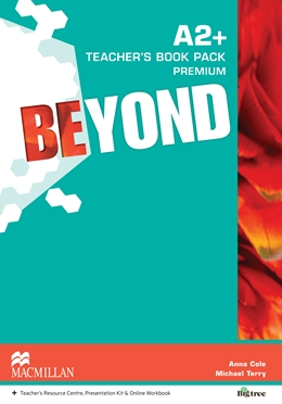 BEYOND A2+ TEACHER'S BOOK PREMIUM PACK