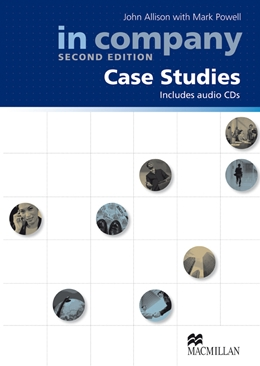 IN COMPANY 2ND EDITION CASE STUDIES
