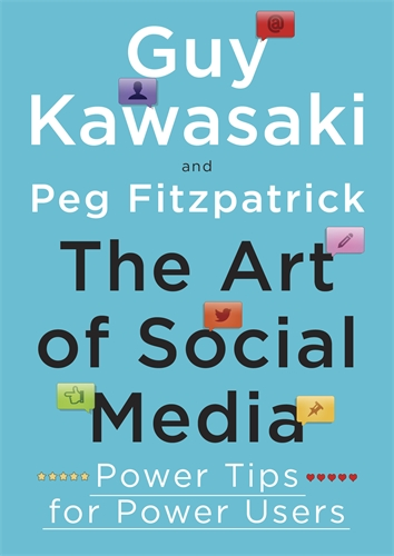 ART OF SOCIAL MEDIA : POWER TIPS FOR POWER USERS, THE