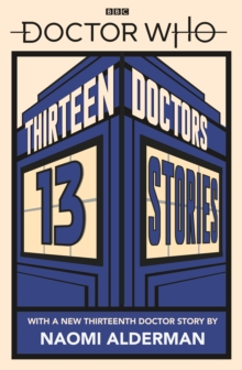THIRTEEN DOCTORS 13 STORIES