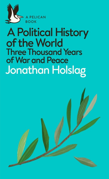 A POLITICAL HISTORY OF THE WORLD : THREE THOUSAND YEARS OF WAR AND PEACE