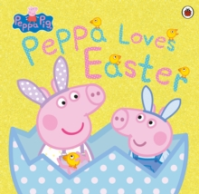 PEPPA PIG : PEPPA LOVES EASTER